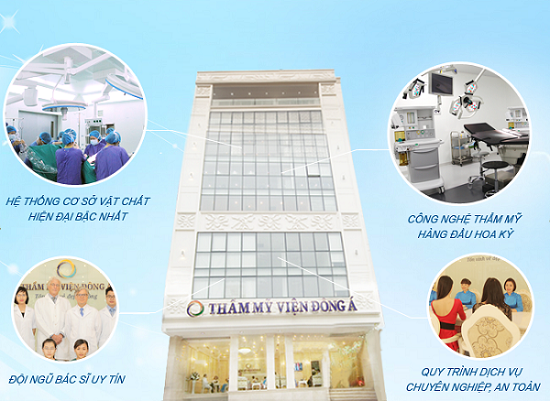 Thẩm mỹ viện Đông Á - Địa chỉ làm đẹp hàng đầu Việt Nam