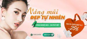 TRI ÂN PHỤ NỮ 8/3: Nâng mũi đẹp tự nhiên với ưu đãi OFF TỚI 25% các dịch vụ thẩm mỹ mũi tại Đông Á